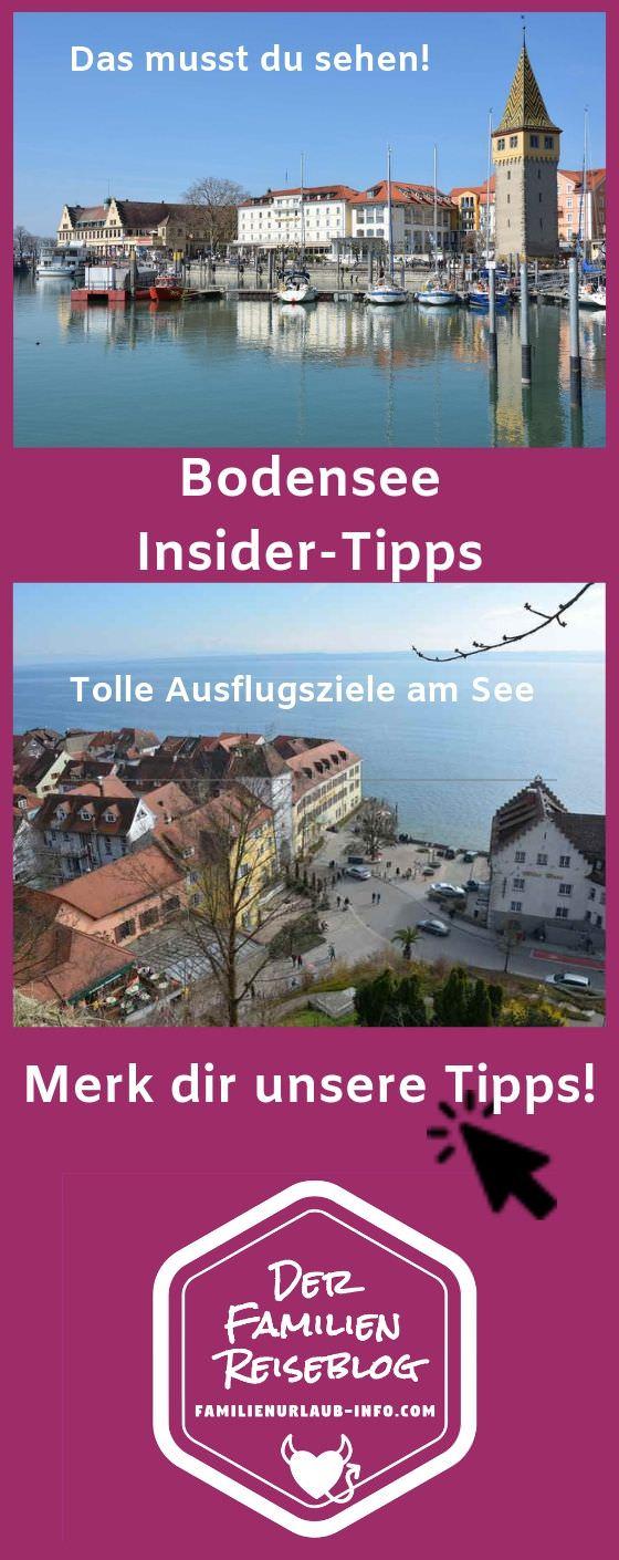 Familienurlaub Bodensee Tipps merken - mit diesem Pin auf Pinterest