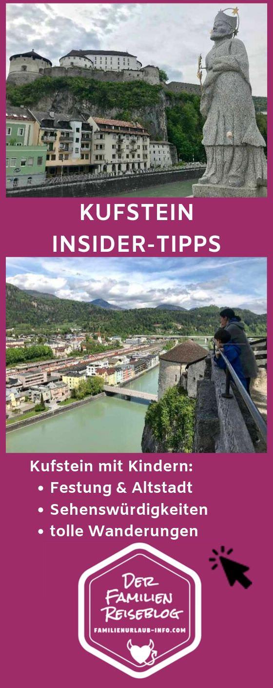 Familienurlaub Kufstein - merk dir unsere Insidertipps