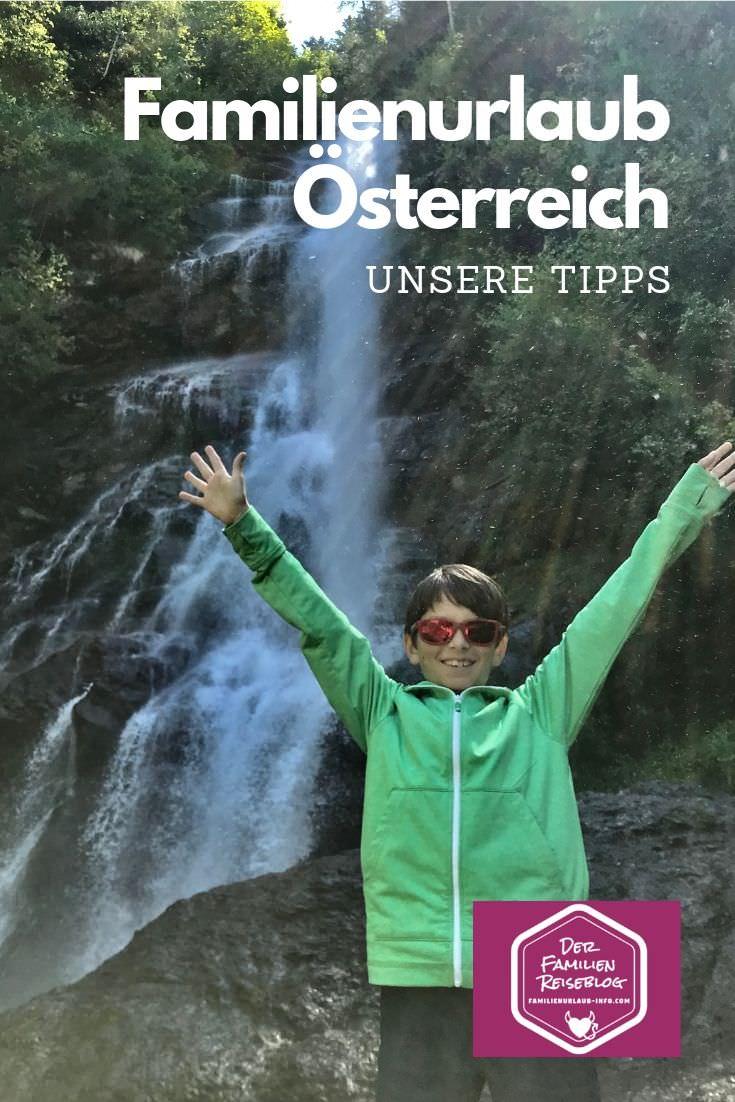 Familienurlaub Österreich - mit diesem Pin kannst du dir unsere Tipps auf Pinterest merken