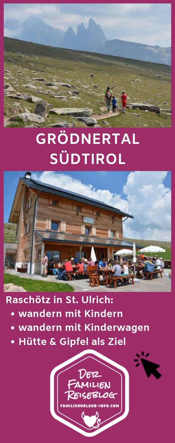Raschötz wandern im Grödnertal - merk dir diesen Pin für deinen nächsten Südtirol Urlaub!