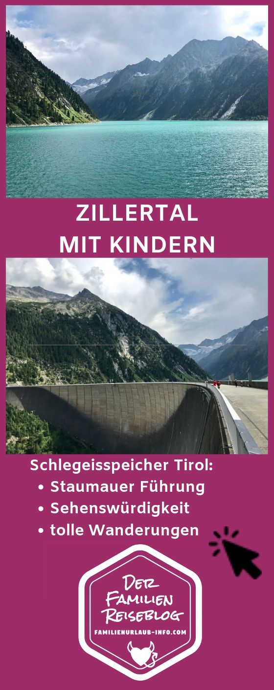 Schlegeisspeicher Tipps für den Urlaub im Zillertal mit Kindern merken - mit diesem Pin auf Pinterest!