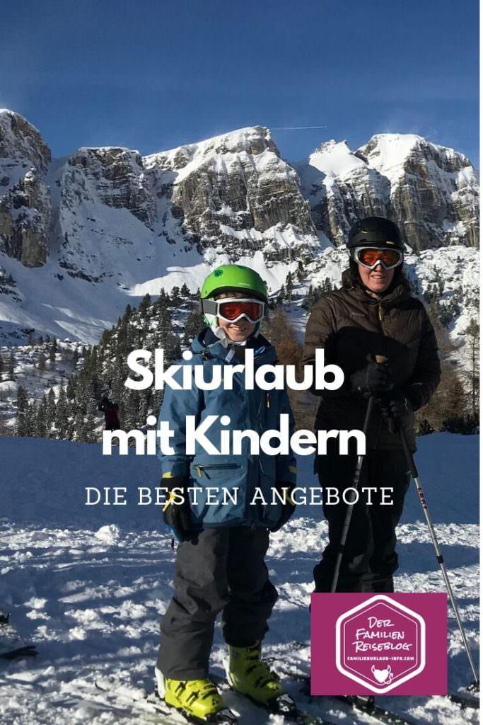 Skiurlaub mit Kindern - das sind die besten Angebote!