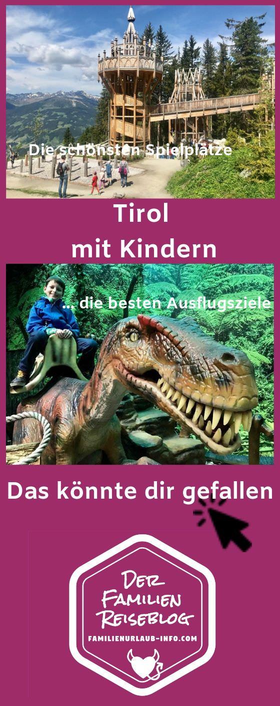 Merk dir gleich unsere Tipps Tirol mit Kindern - mit diesem Pin auf Pinterest!