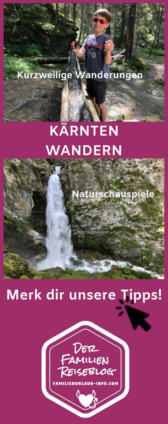 Wandern in Kärnten mit Kindern Tipps - Merk dir diesen Pin auf Pinterest für den nächsten Urlaub!