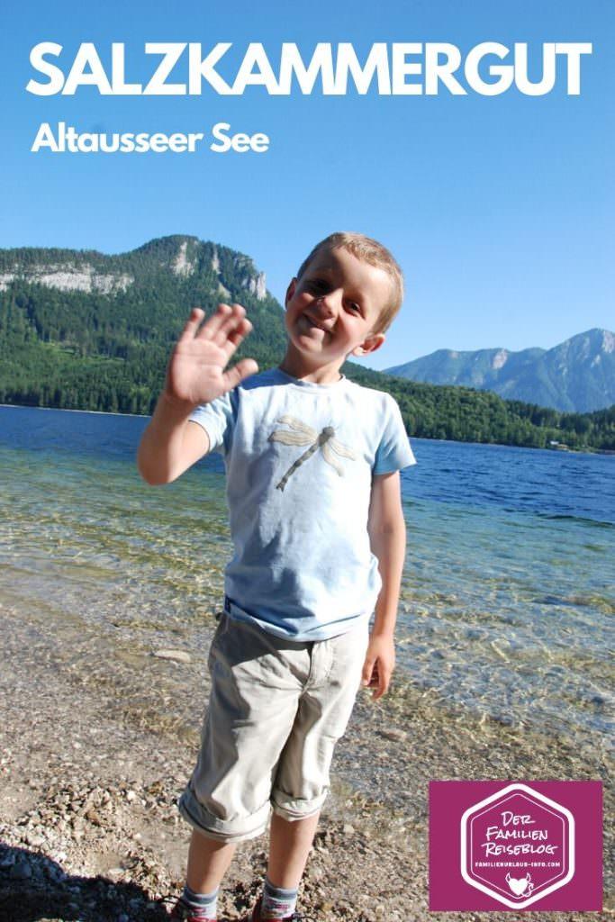 Altausseer See - tolles Ziel im Salzkammergut mit Kindern