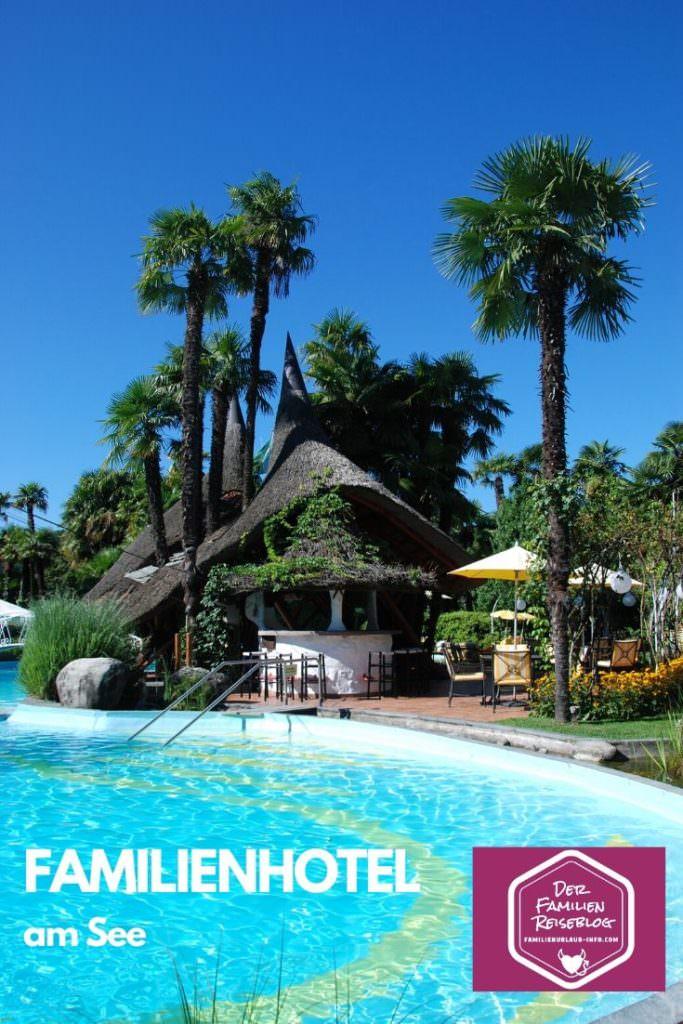 unsere besten Familienhotels für einen Urlaub am See merken - mit diesem Pin