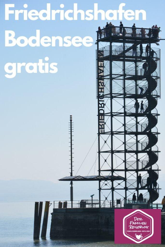 Familienurlaub Friedrichshafen - auf den Turm kommst du kostenlos hinauf