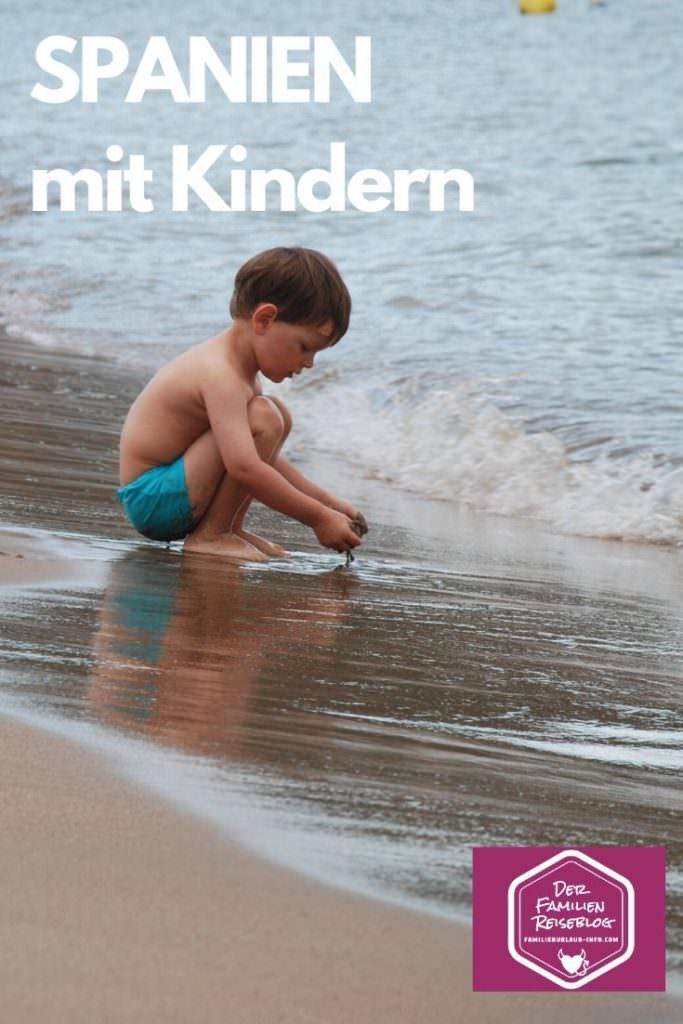 Familienurlaub Spanien - merk dir unsere Tipps für Spanien mit Kindern, mit diesem Pin auf Pinterest