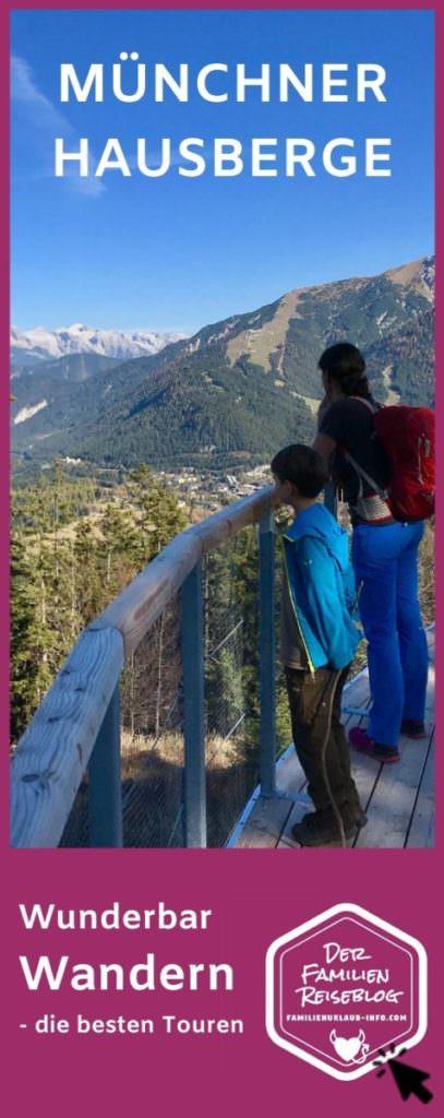 Wandern mit Kindern Münchner Hausberge - merk dir unsere Tipps auf Pinterest