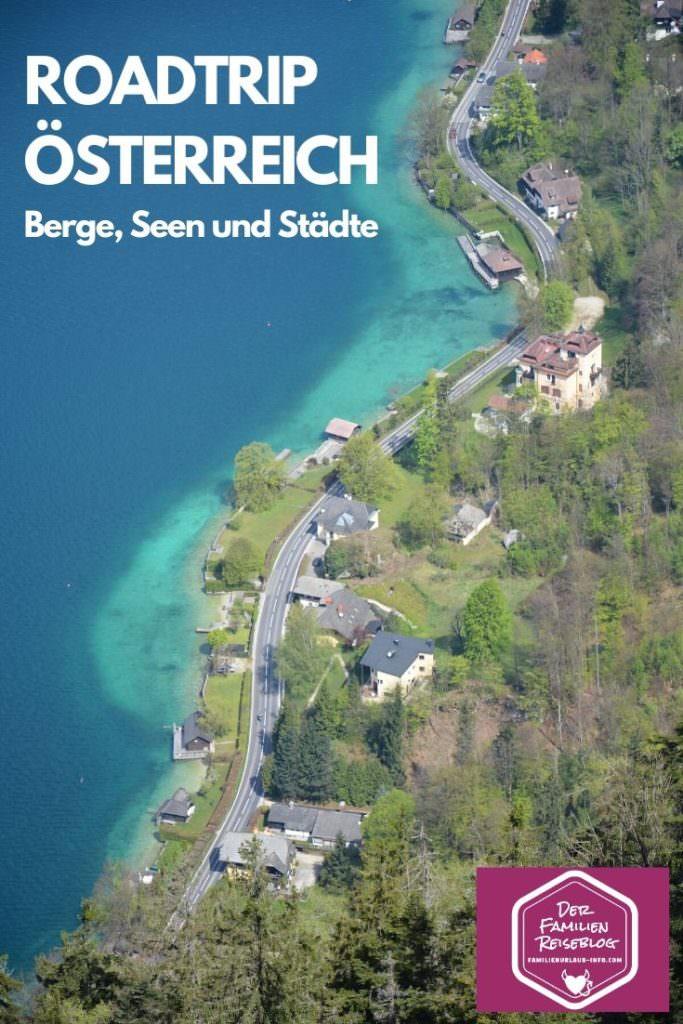 Roadtrip Österreich mit Berge Seen und Städten