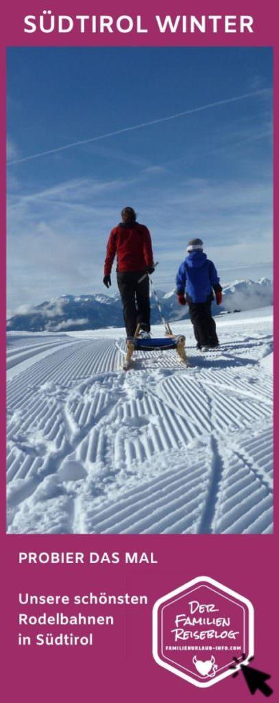 Rodelbahn Südtirol Tipps - unbedingt merken für den nächsten Winterurlaub mit Kindern in Südtirol. Mit diesem Pin auf Pinterest.