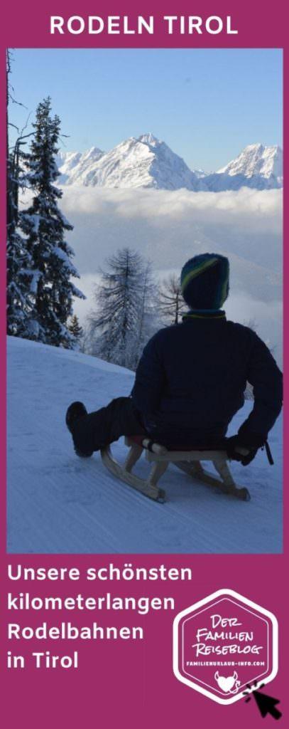 Rodeln Tirol Tipps - die besten Rodelbahnen Tirol auf einen Blick - mit diesem Pin auf Pinterest merken