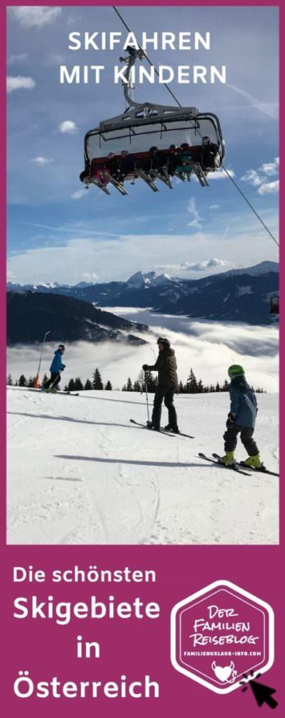 Skifahren mit Kindern Österreich - unsere Tipps aus erster Hand merken für deinen nächsten Skiurlaub mit Kindern