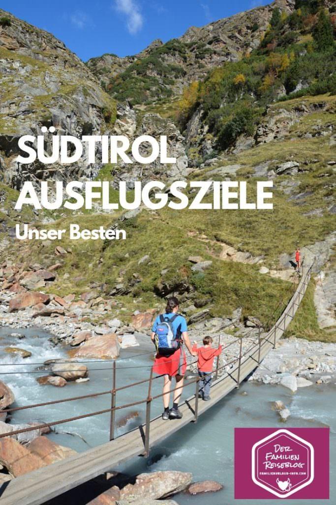 Südtirol Ausflugsziele - das sind unsere Besten!