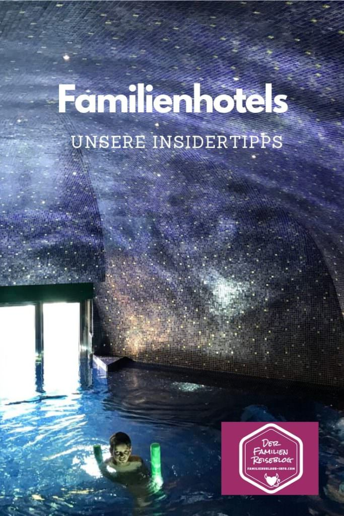 Schöne Familienhotels für deinen Osterurlaub mit Kindern
