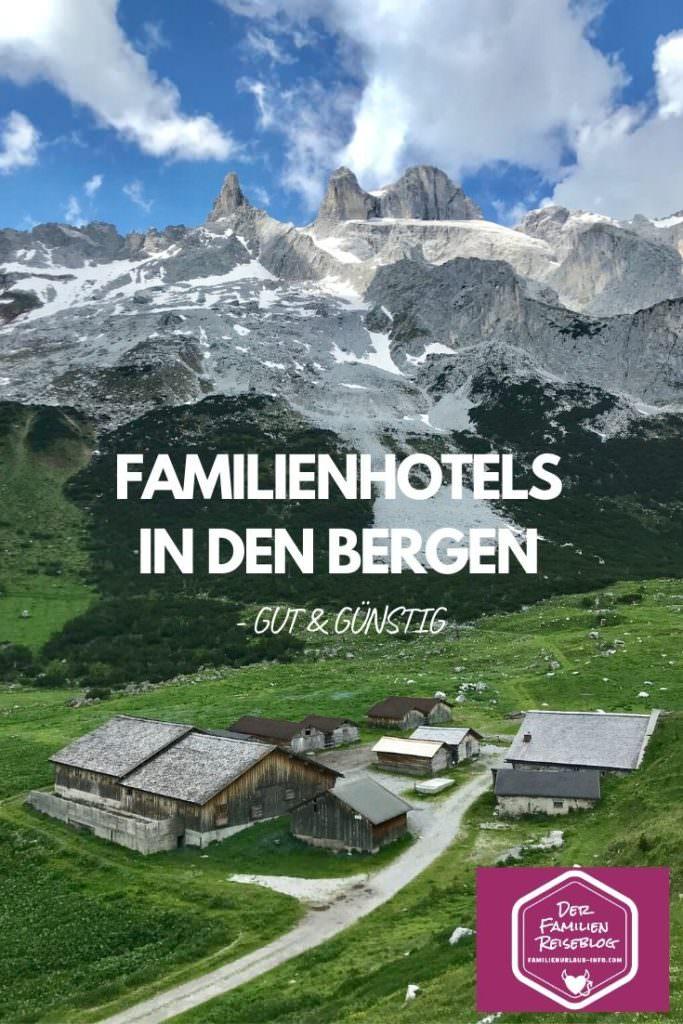 Familienhotel in den Bergen - die wir empfehlen können