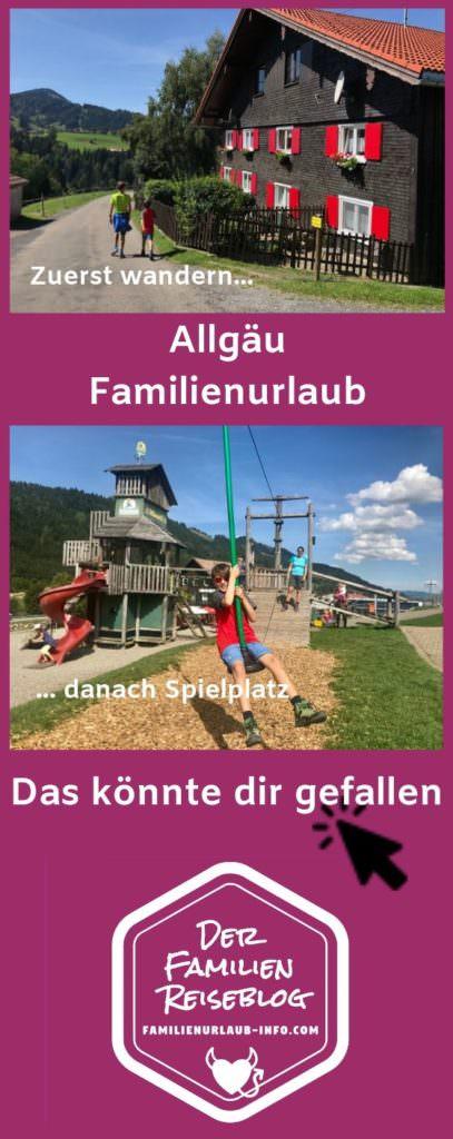 Familienurlaub Allgäu - merk dir diesen Pin auf Pinterest - so findest du diese Tipps bei deiner Urlaubsplanung leicht wieder!