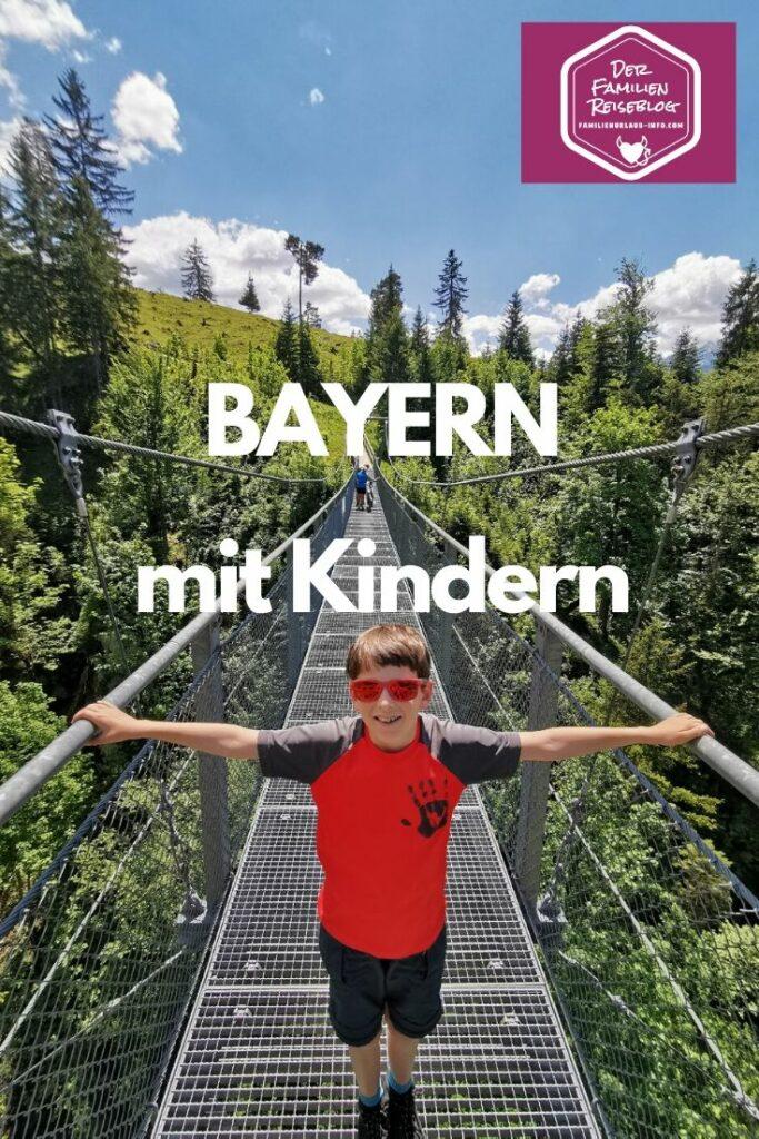 Familienurlaub Bayern  - unsere Tipps für deinen Urlaub mit Kindern!