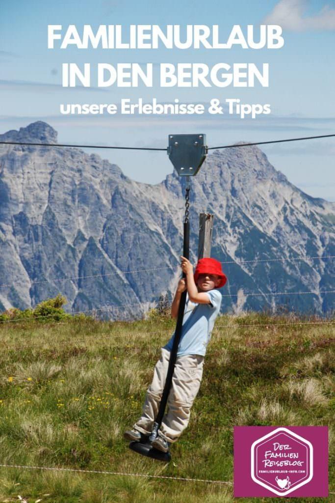 Familienurlaub in den Bergen - lass dich inspirieren!