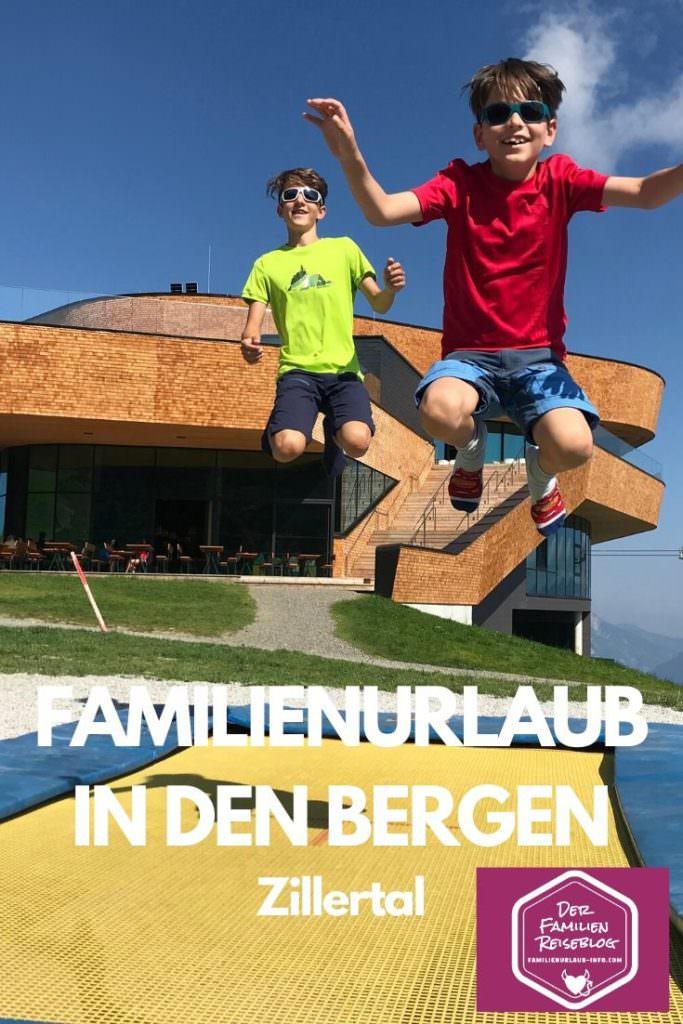 Familienurlaub in den Bergen - das Zillertal ist beliebt