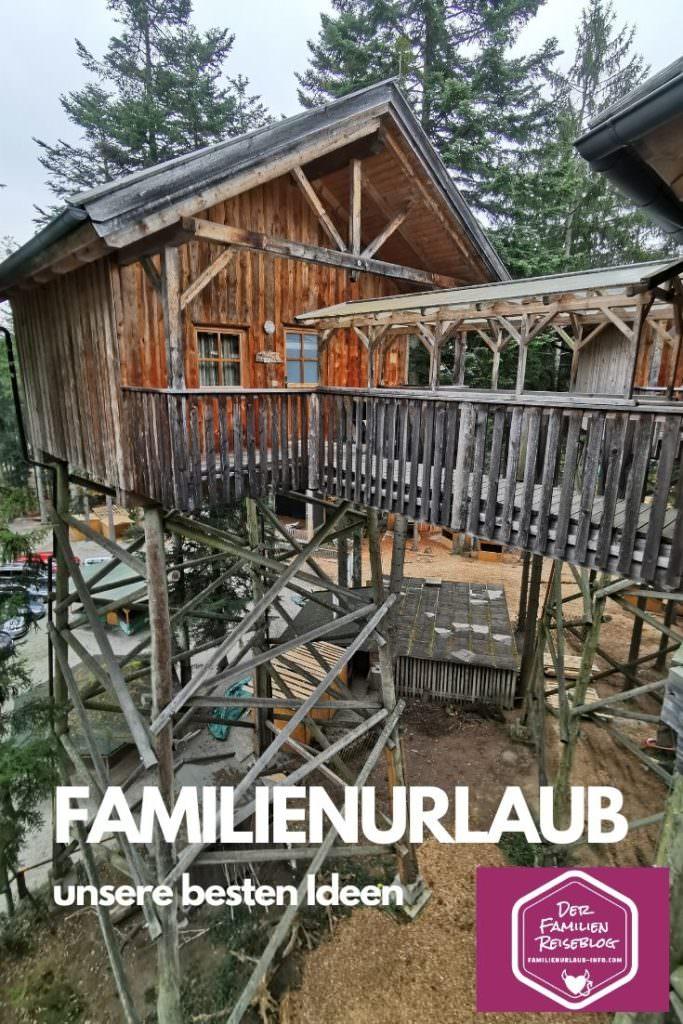 Familienurlaub wohin? - unsere besten Ideen und Erlebnisse für deine Urlaubsplanung