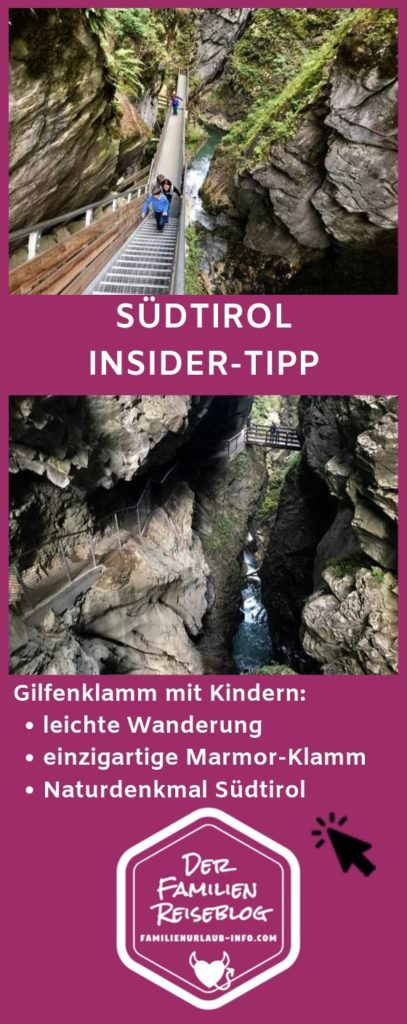 Gilfenklamm Südtirol merken - geht ganz leicht mit diesem Pin auf Pinterest