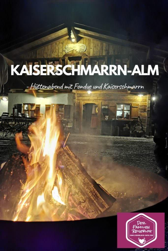 Willkommen auf der Kaiserschmarrn-Alm mit Feuerschale