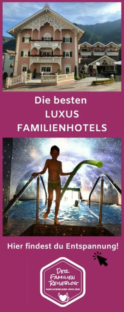 Merk dir die schönsten Luxus Familienhotels - mit diesem Pin auf Pinterest
