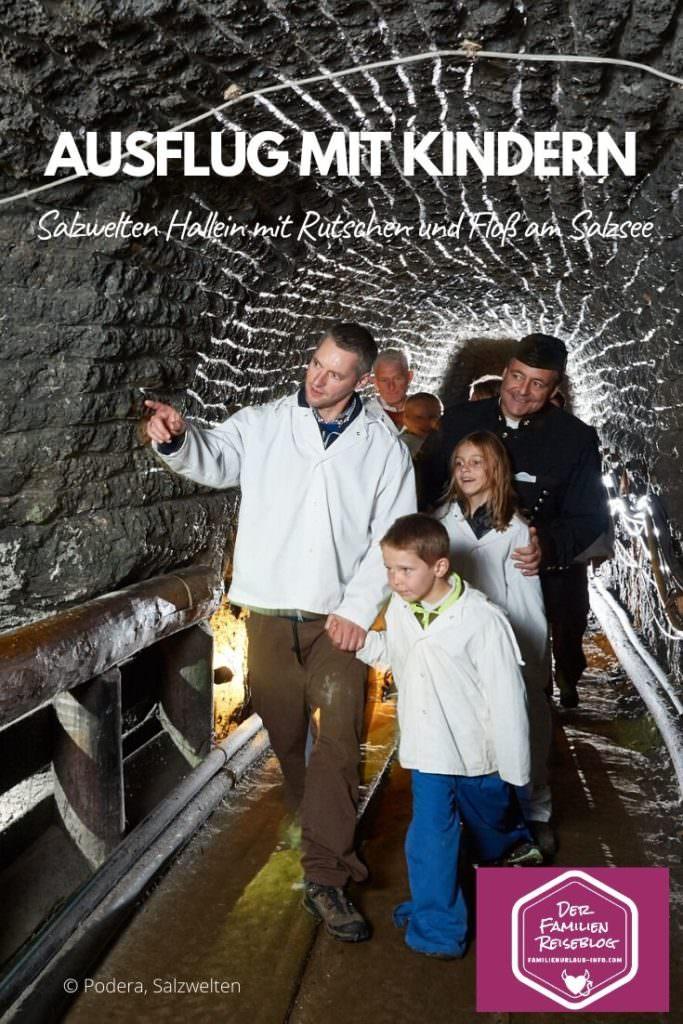 Unsere Erlebnisse im Salzbergwerk Hallein