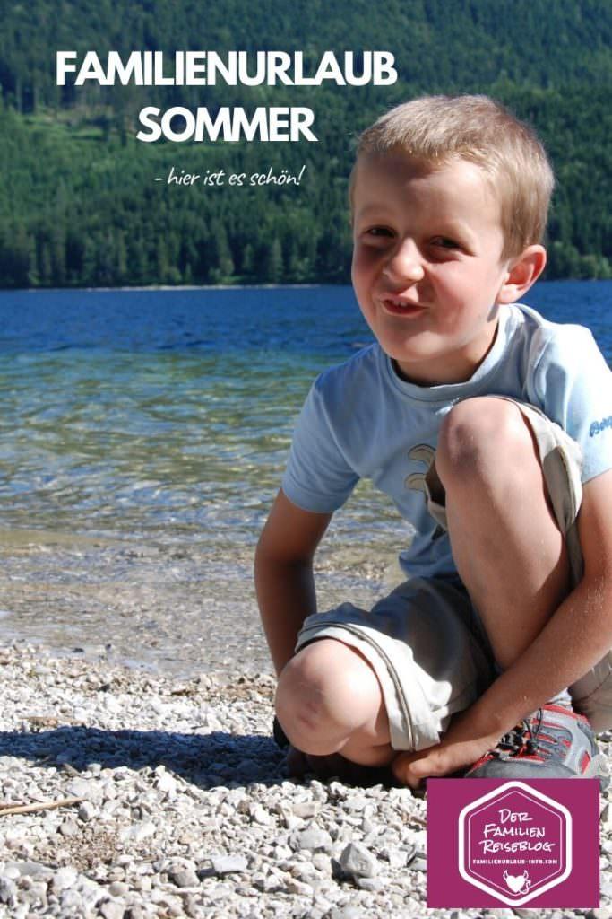 Sommerurlaub mit Kindern - unsere Erlebnisse für deine Urlaubsplanung!