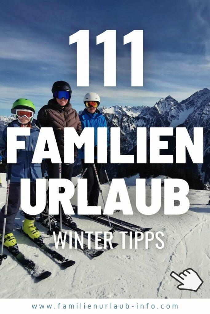 Familienurlaub Winter - unsere Erlebnisse für deinen Winterurlaub mit Kindern