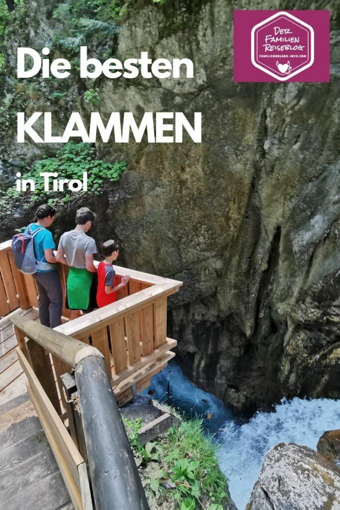 Klamm Tirol - das sind die schönsten Klammen in Tirol
